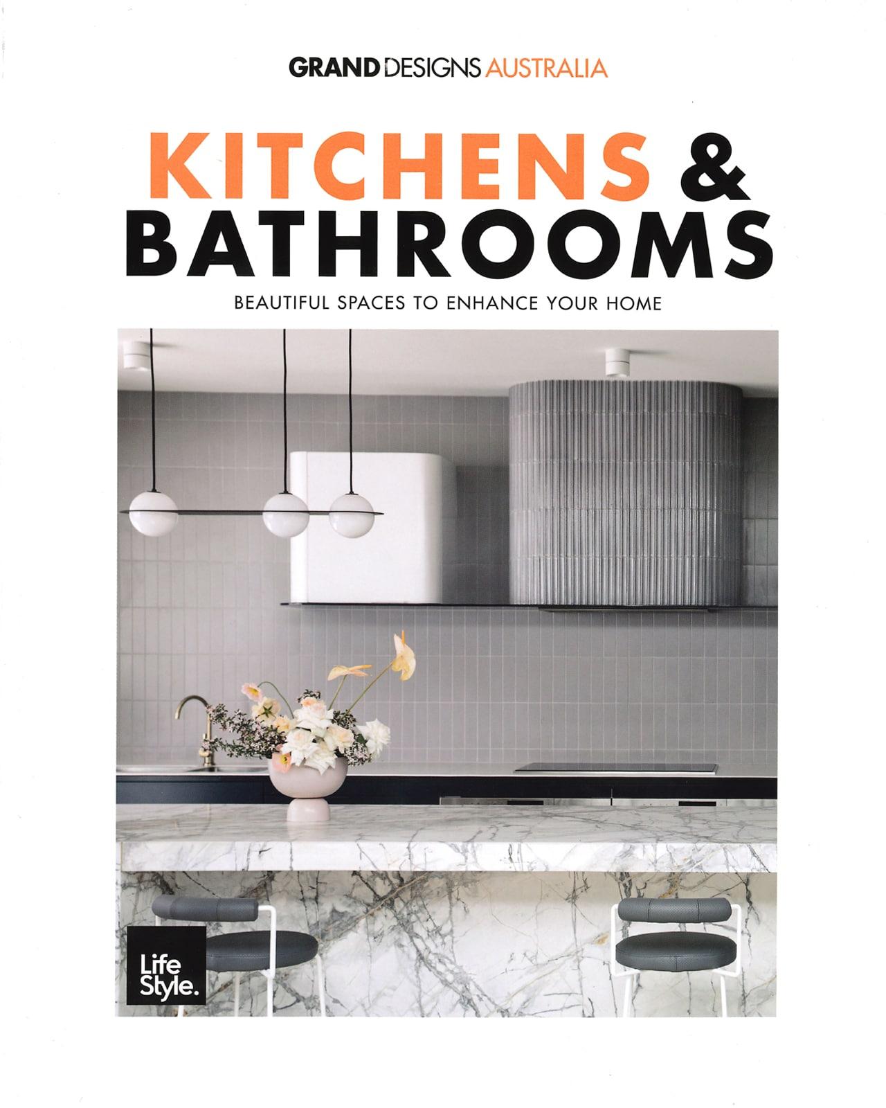 Studio Black Interiors is proudly featured in Grand Design Australia Kitchens and Bathroom Magazine April 2021